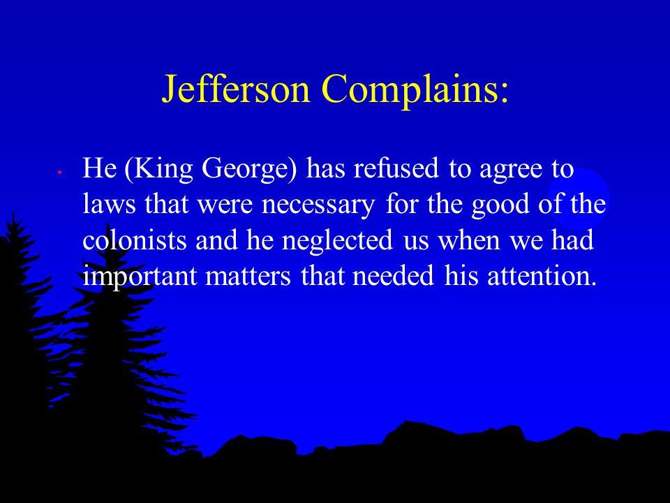 Jefferson Complains: