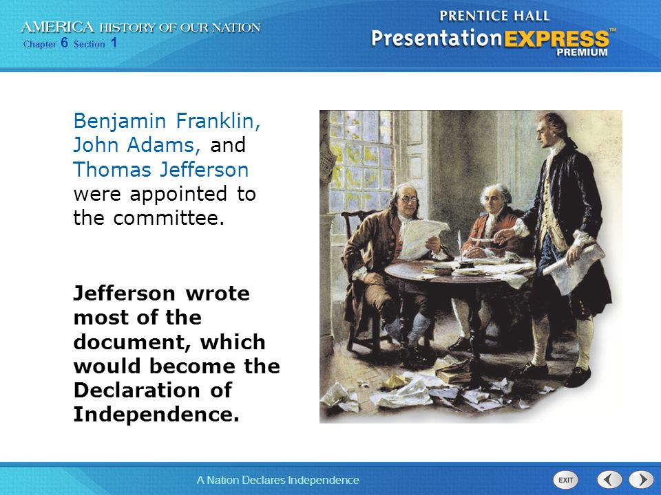 Benjamin Franklin, John Adams, and Thomas Jefferson were appointed to the committee.