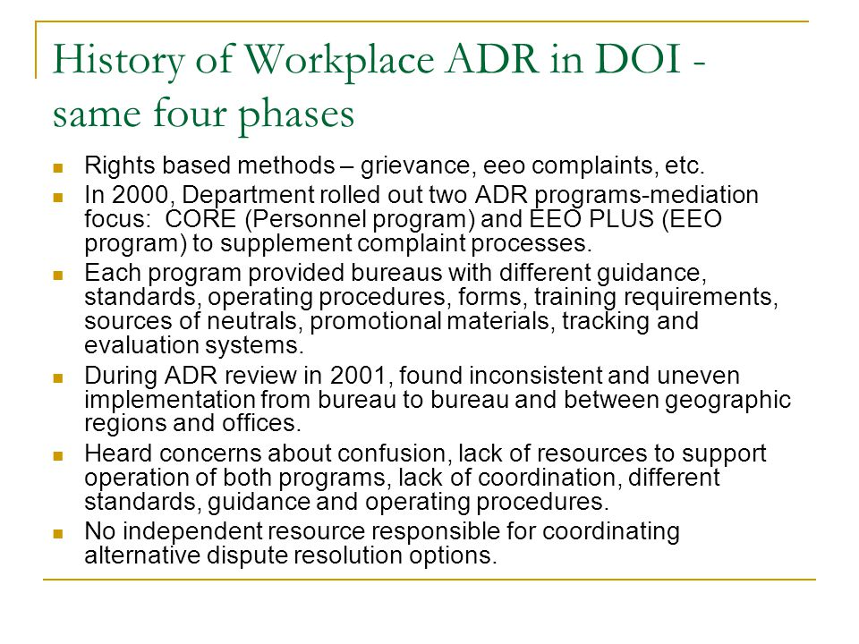 History of Workplace ADR in DOI - same four phases