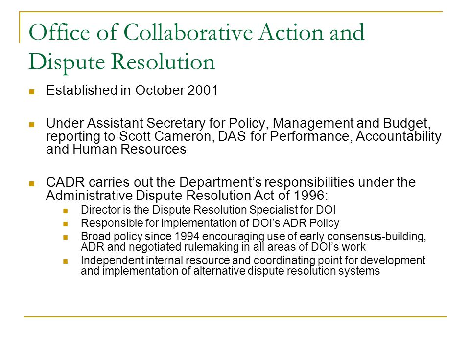 Office of Collaborative Action and Dispute Resolution