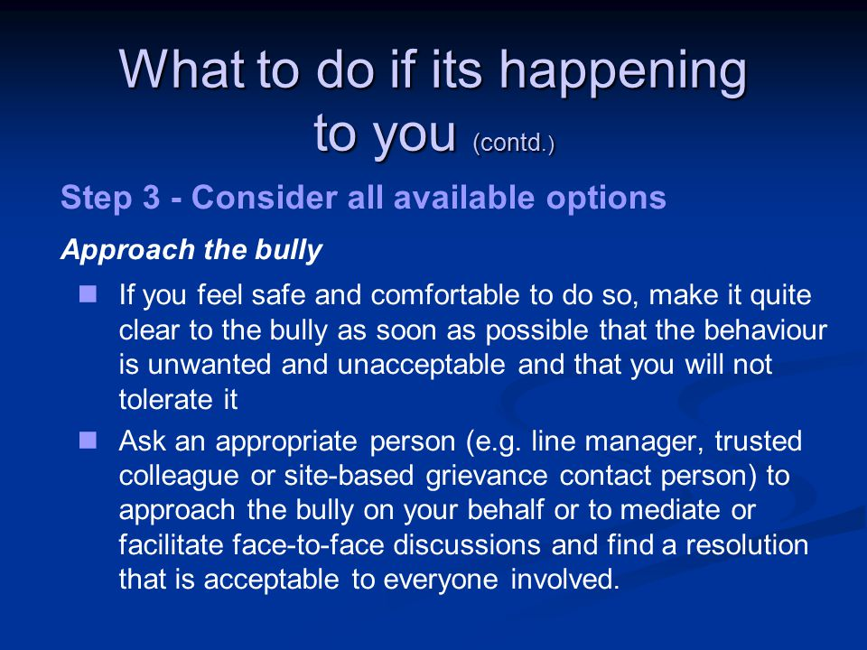 What to do if its happening to you (contd.)