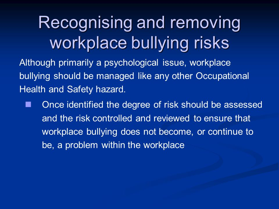 Recognising and removing workplace bullying risks