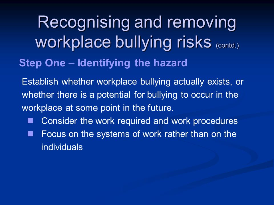 Recognising and removing workplace bullying risks (contd.)
