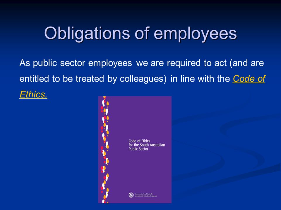 Obligations of employees