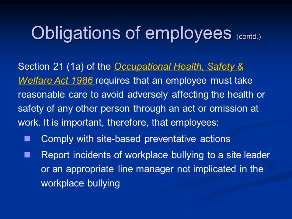 Obligations of employees (contd.)
