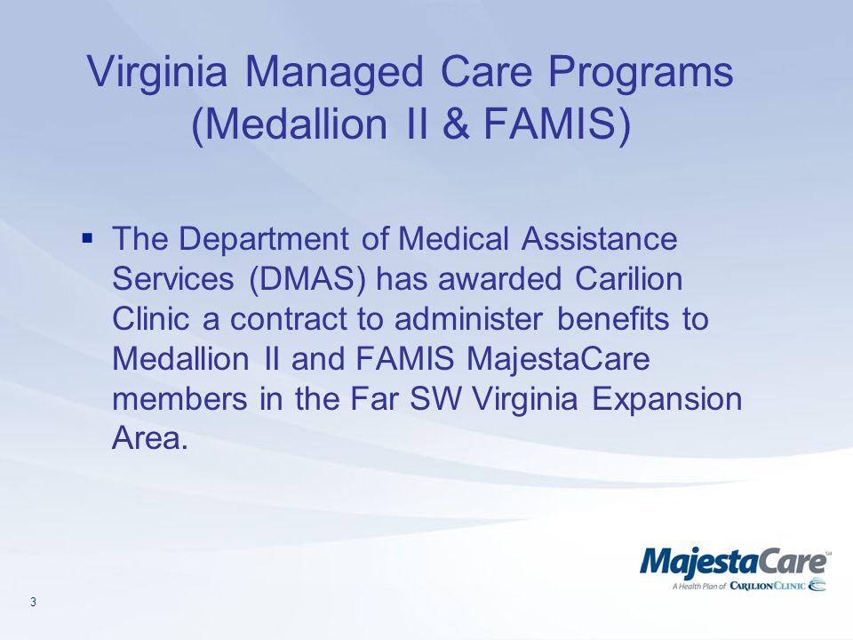Virginia Managed Care Programs (Medallion II & FAMIS)
