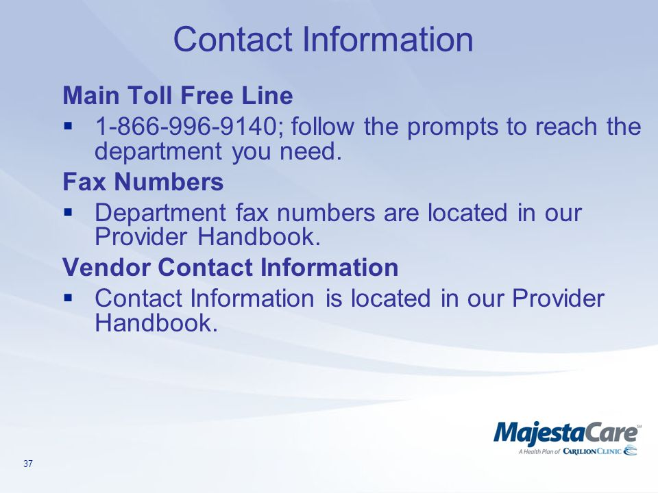 Contact Information Main Toll Free Line. 1-866-996-9140; follow the prompts to reach the department you need.