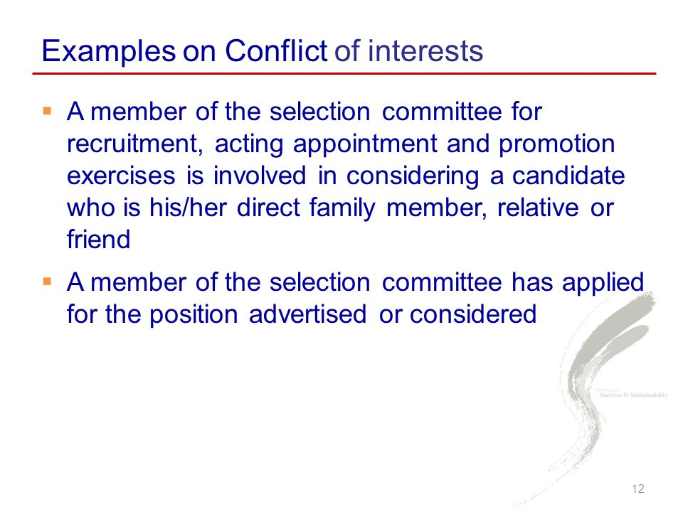 Examples on Conflict of interests