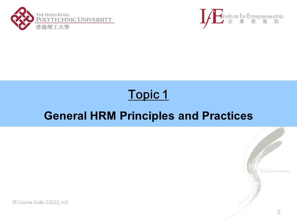 General HRM Principles and Practices