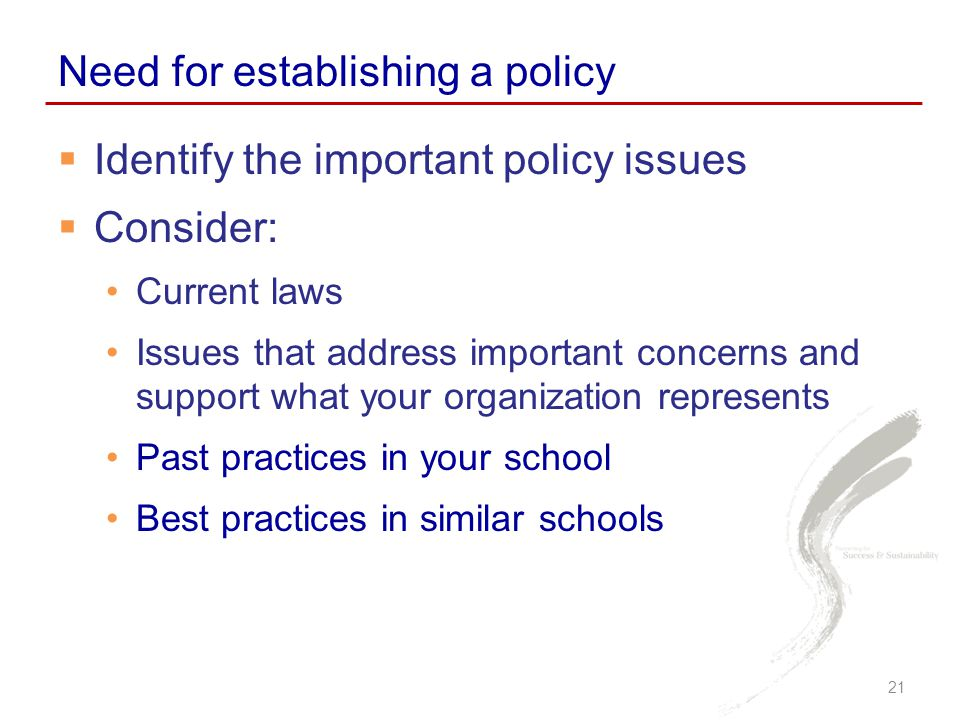 Need for establishing a policy
