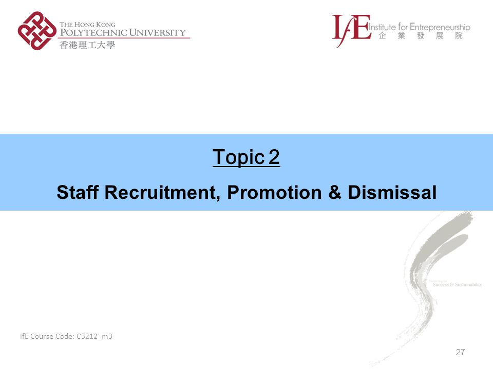 Staff Recruitment, Promotion & Dismissal