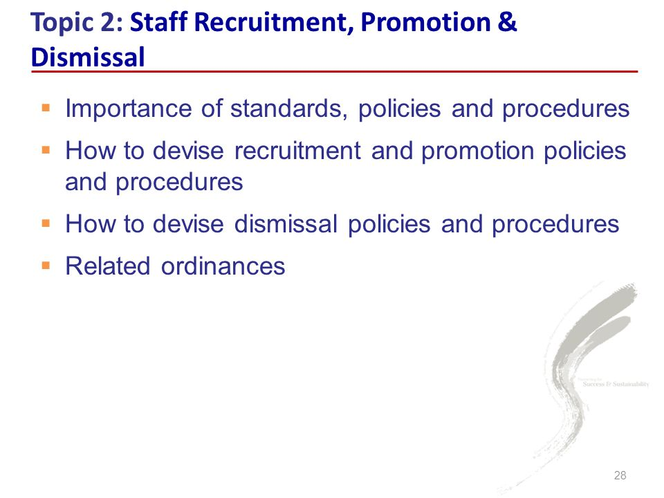 Topic 2: Staff Recruitment, Promotion & Dismissal