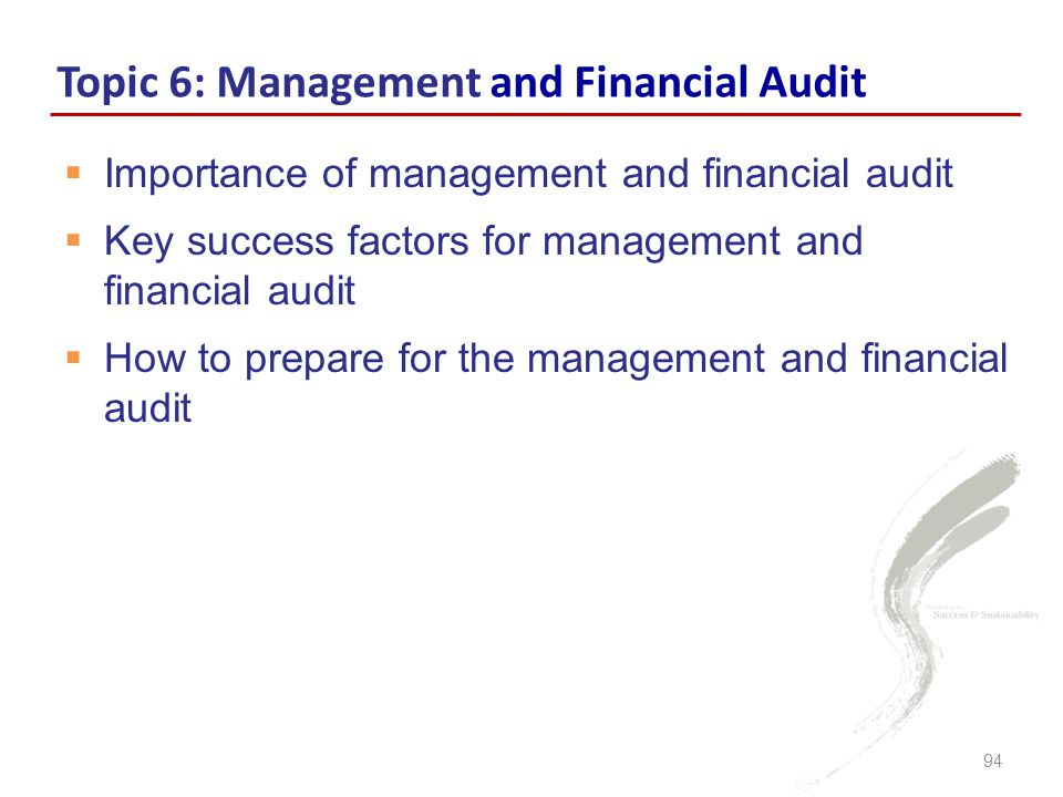 Topic 6: Management and Financial Audit