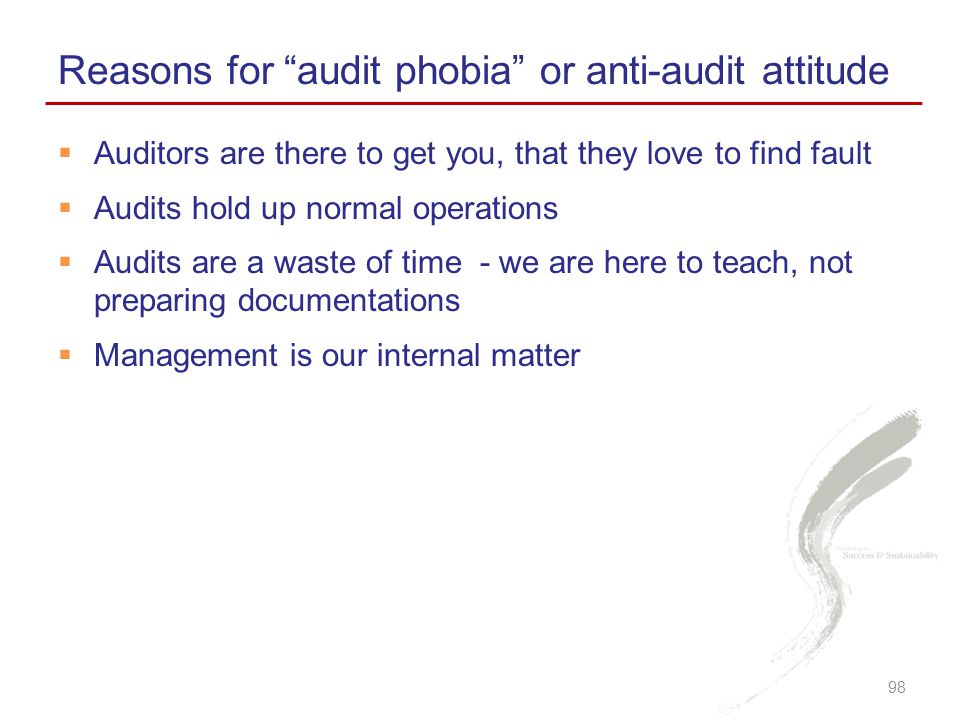 Reasons for audit phobia or anti-audit attitude