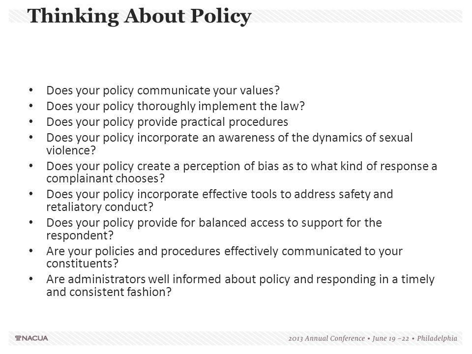 Thinking About Policy Does your policy communicate your values