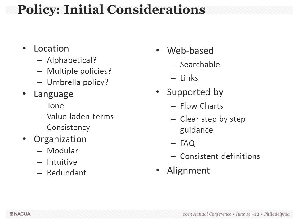 Policy: Initial Considerations