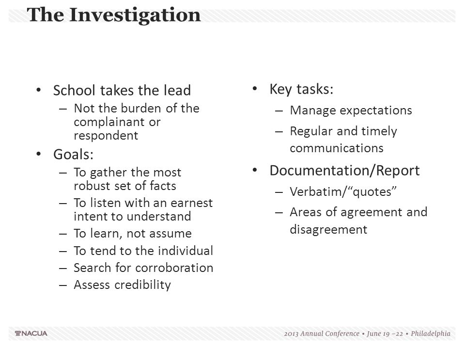 The Investigation Key tasks: School takes the lead Goals: