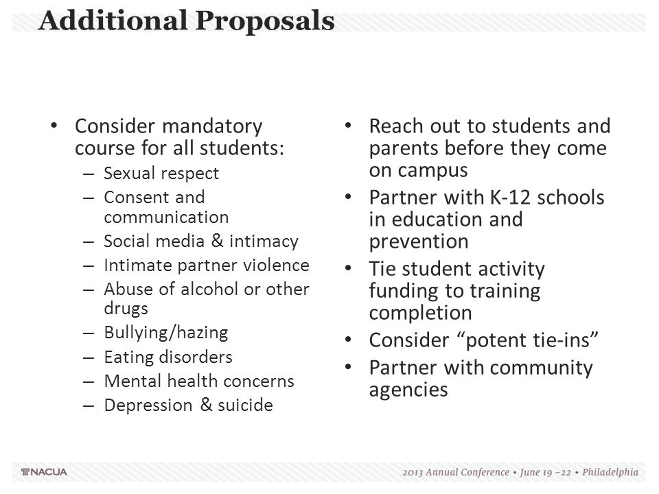 Additional Proposals Consider mandatory course for all students:
