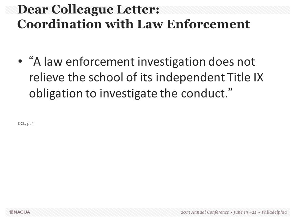 Dear Colleague Letter: Coordination with Law Enforcement