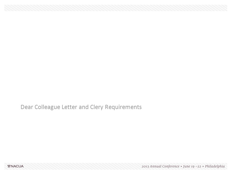 Dear Colleague Letter and Clery Requirements