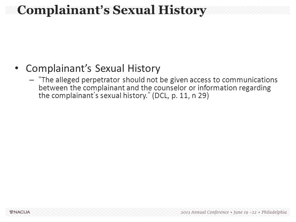 Complainant's Sexual History