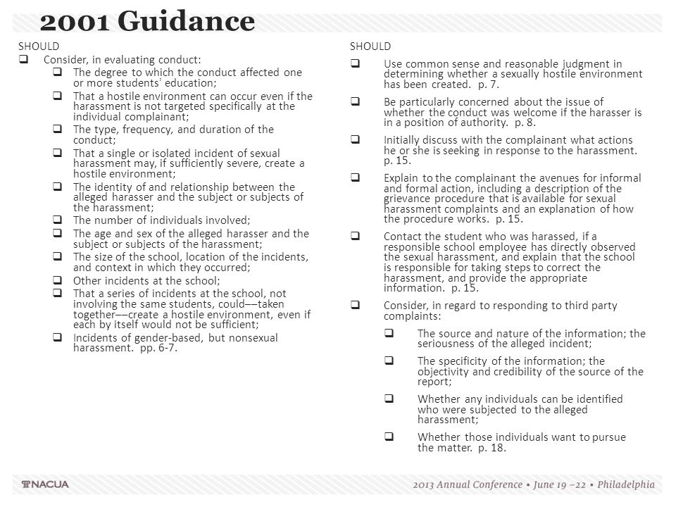 2001 Guidance SHOULD Consider, in evaluating conduct: