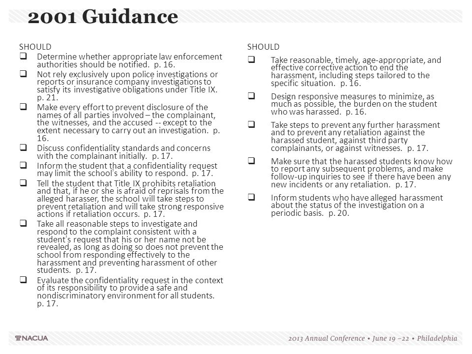 2001 Guidance SHOULD. Determine whether appropriate law enforcement authorities should be notified. p. 16.