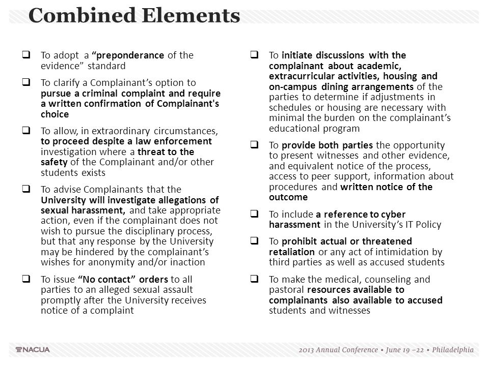 Combined Elements To adopt a preponderance of the evidence standard