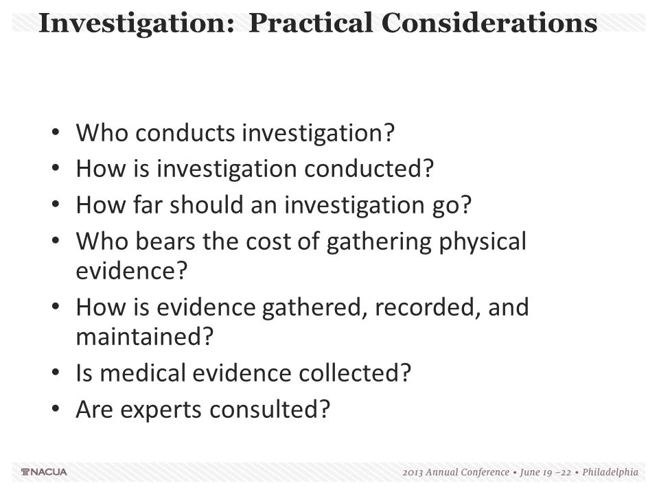 Investigation: Practical Considerations