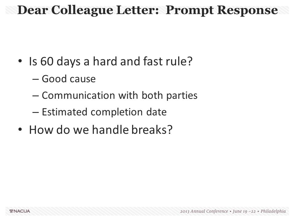 Dear Colleague Letter: Prompt Response