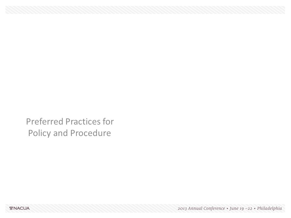 Preferred Practices for Policy and Procedure