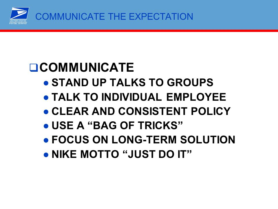COMMUNICATE THE EXPECTATION