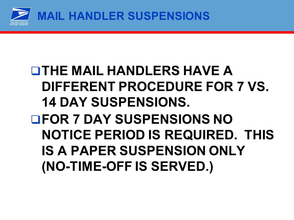 MAIL HANDLER SUSPENSIONS