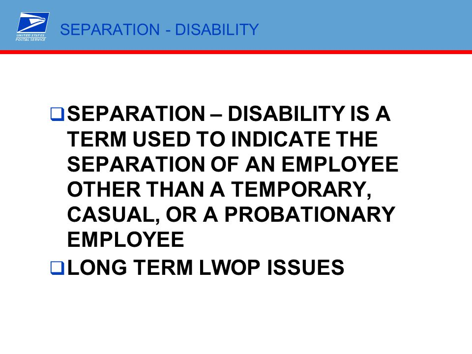 SEPARATION - DISABILITY