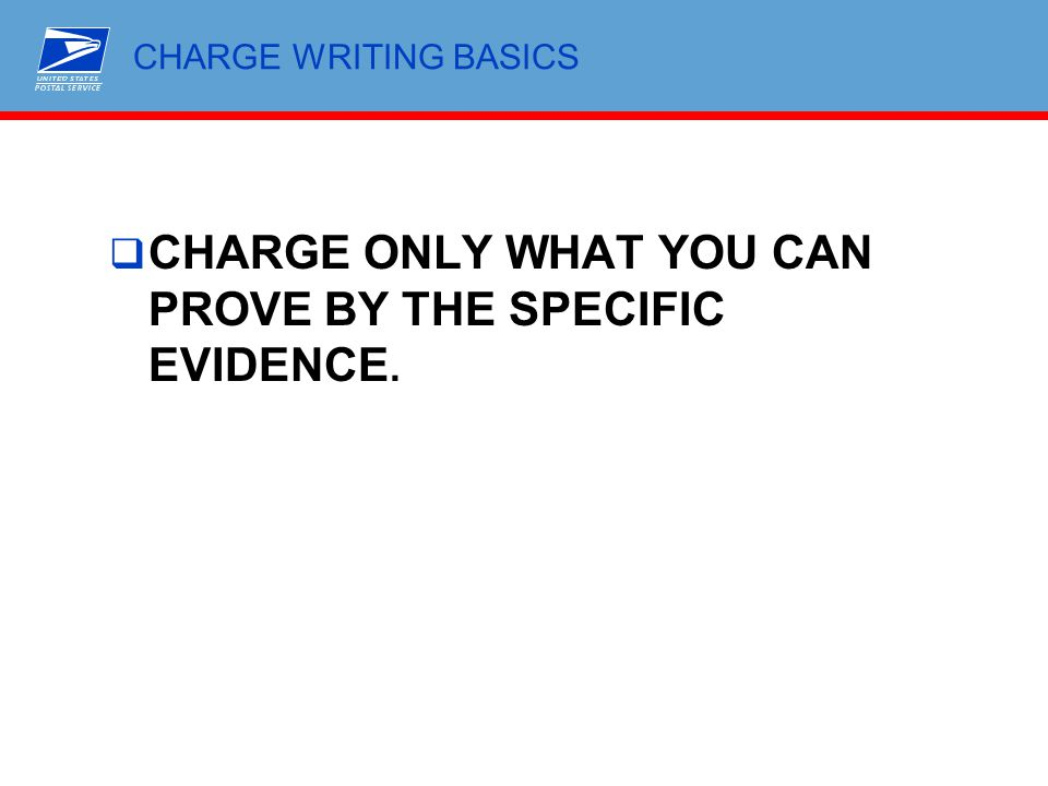 CHARGE ONLY WHAT YOU CAN PROVE BY THE SPECIFIC EVIDENCE.