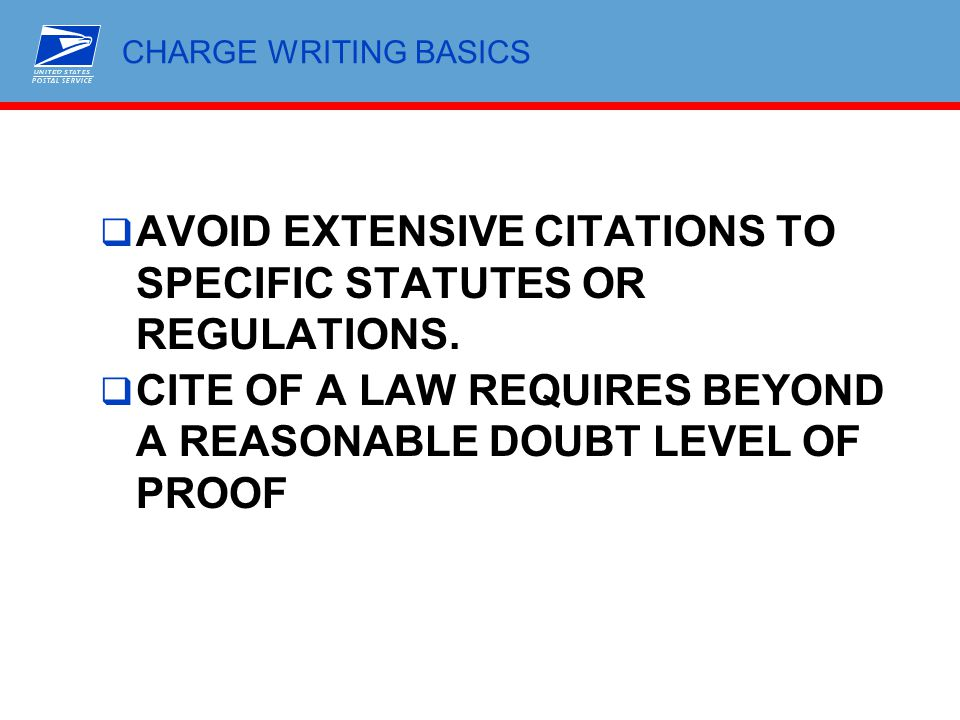 AVOID EXTENSIVE CITATIONS TO SPECIFIC STATUTES OR REGULATIONS.
