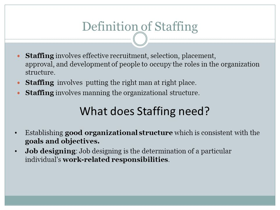 Definition of Staffing