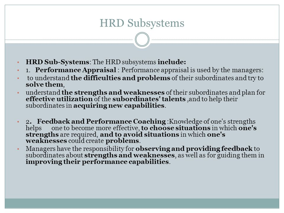 HRD Subsystems HRD Sub-Systems: The HRD subsystems include: