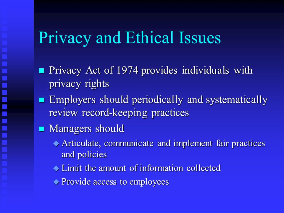 Privacy and Ethical Issues