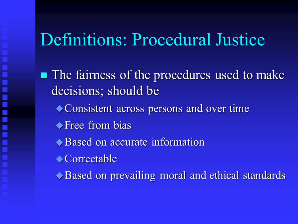 Definitions: Procedural Justice