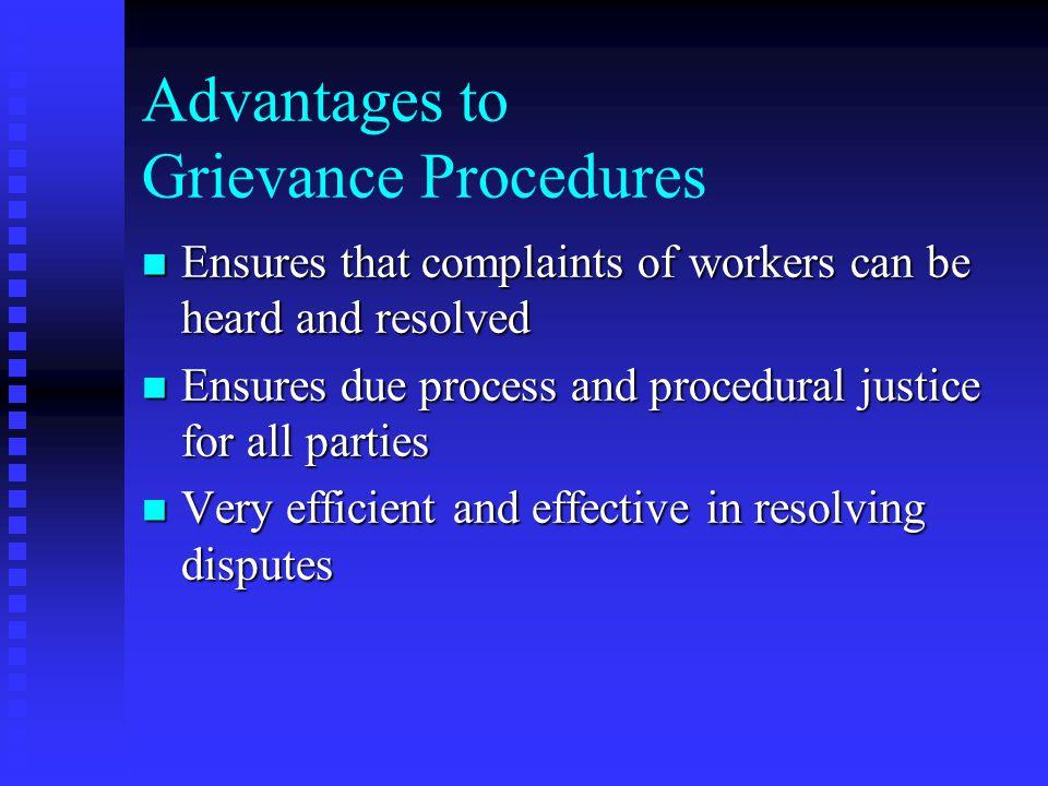 Advantages to Grievance Procedures