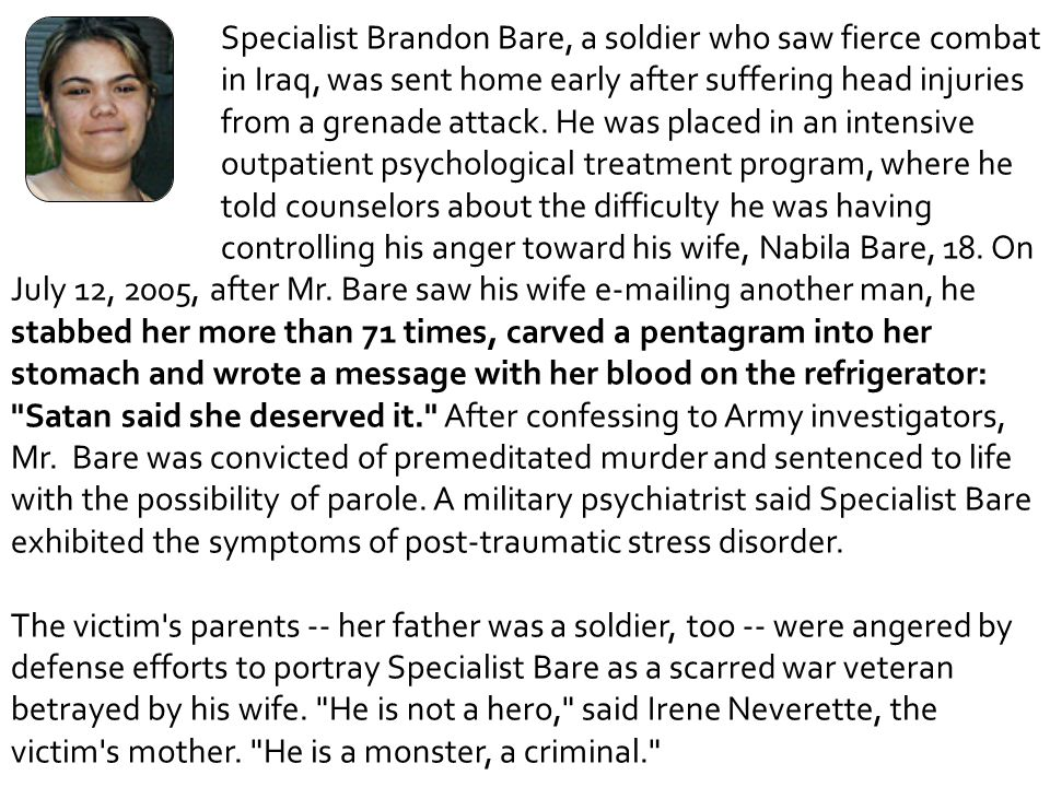 Specialist Brandon Bare, a soldier who saw fierce combat
