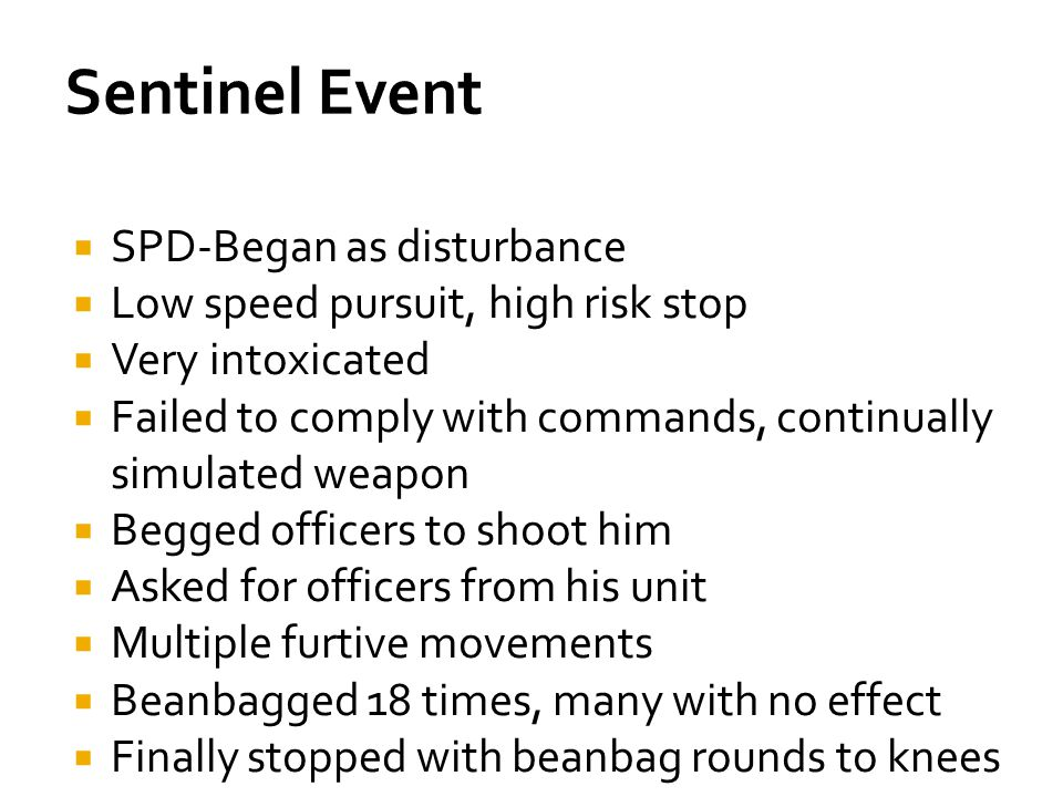 Sentinel Event SPD-Began as disturbance