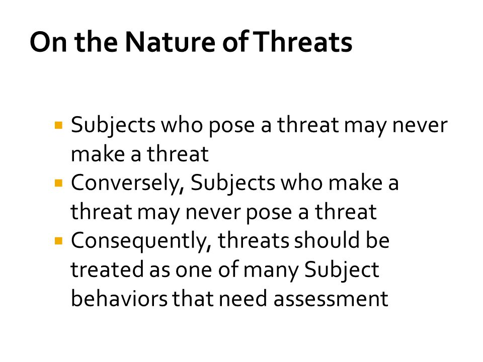 On the Nature of Threats
