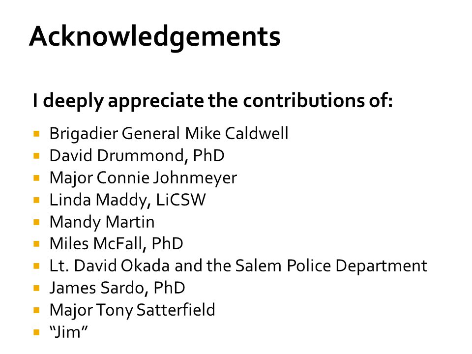Acknowledgements I deeply appreciate the contributions of: