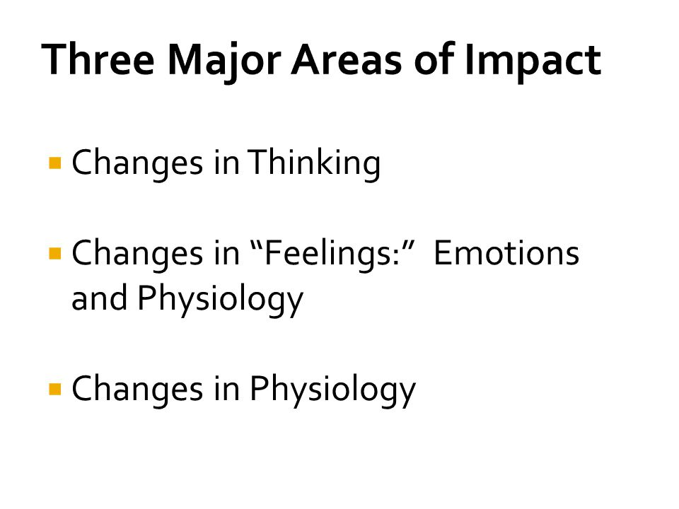 Three Major Areas of Impact