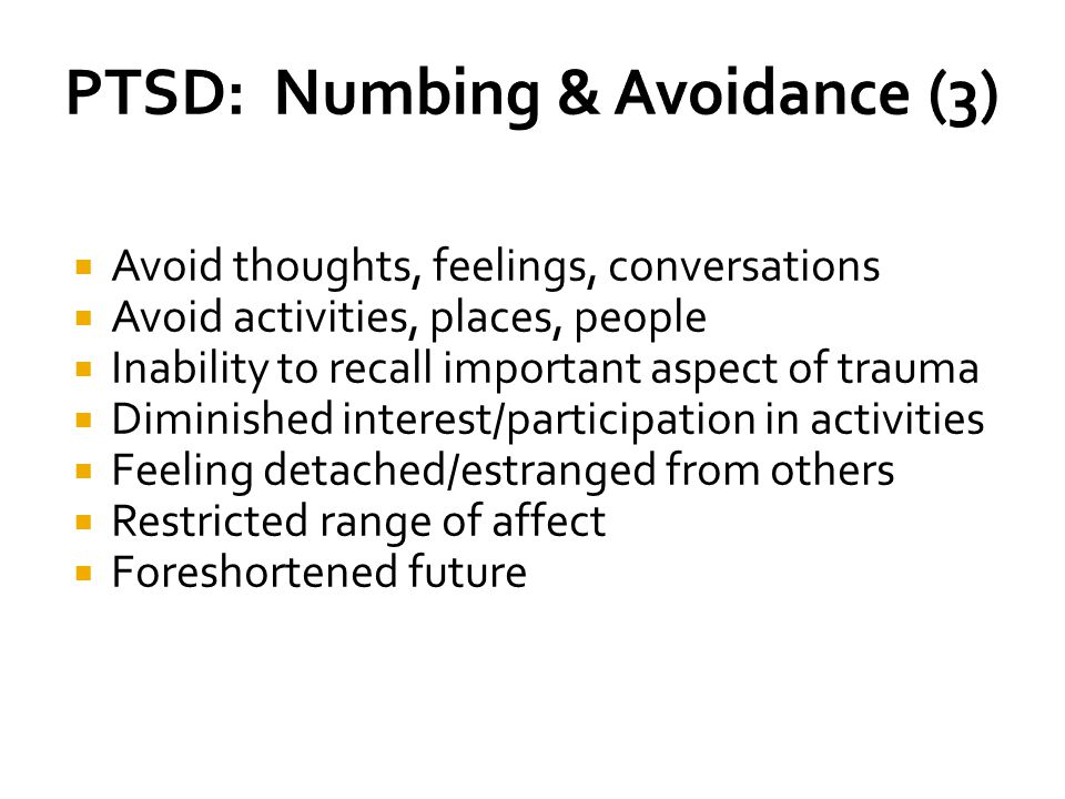 PTSD: Numbing & Avoidance (3)