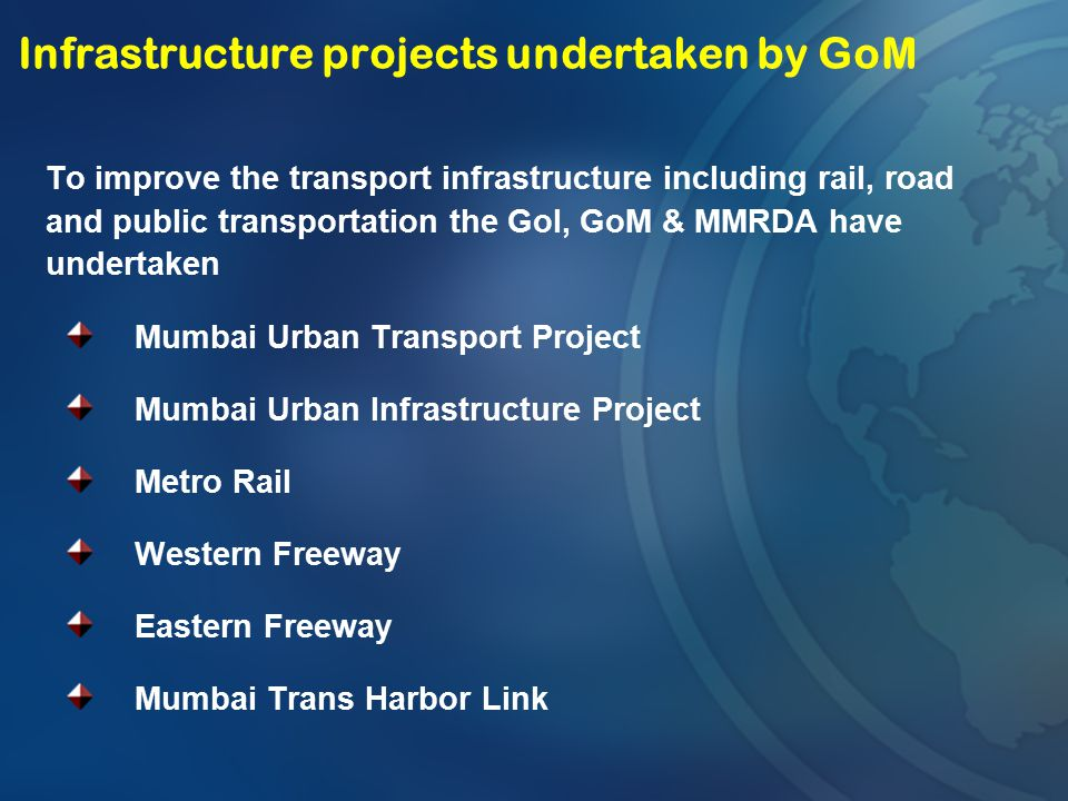 Infrastructure projects undertaken by GoM