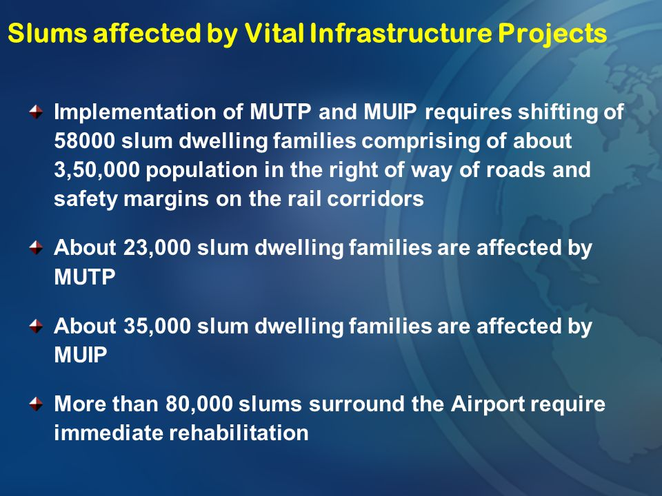 Slums affected by Vital Infrastructure Projects