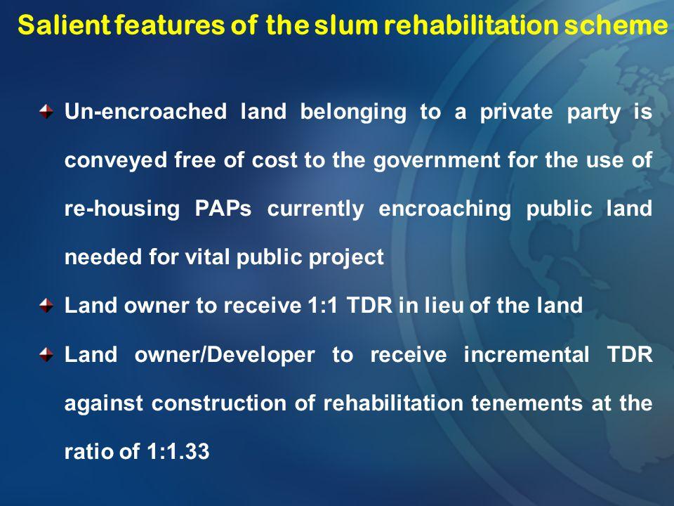 Salient features of the slum rehabilitation scheme